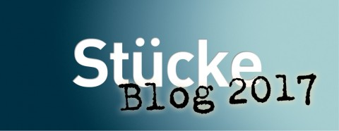 Stücke Blog 2017