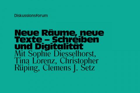 """Diskussionsforum """"Neue Räume, neue Texte - Schreiben und Digitalität"""" am 22. Mai / Grafik: Katharina Krüger"""