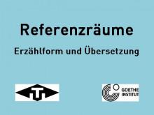 Referenzräume - Erzählform und Übersetzung