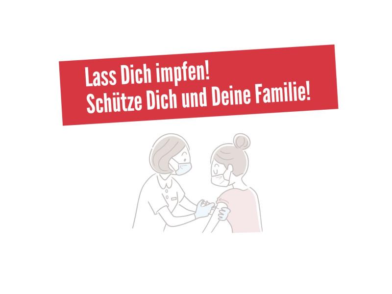 """Auf der Illustration ist eine Impfsituation mit einer Ärztin und einer Patientin abgebildet. Darüber befindet sich ein Banner mit der Aufschrift """"Lass Dich impfen! Schütze Dich und Deine Familie!""""."""