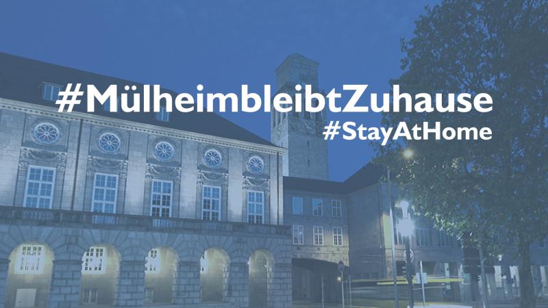 #MülheimbleibtzuHause